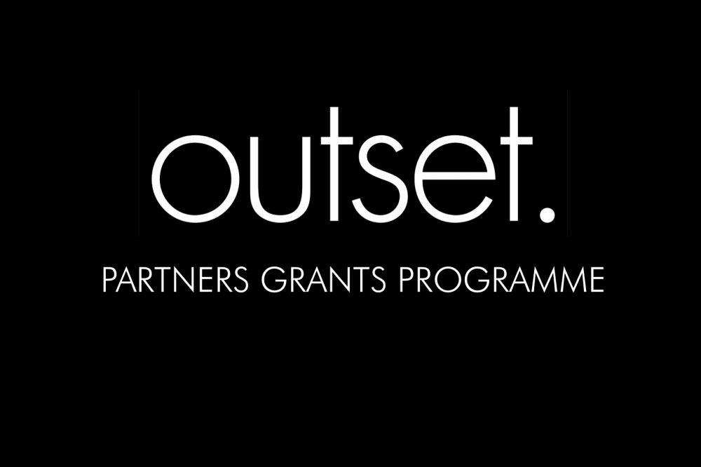 Outset Partners Grants Programme – Outset